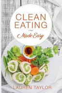 Clean Eating Made Easy Book