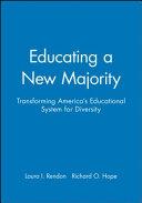 Educating a new majority