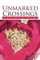 Unmarked Crossings