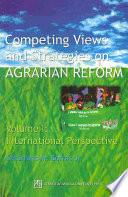 Competing Views And Strategies On Agrarian Reform International Perspective