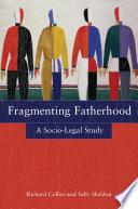 Fragmenting Fatherhood