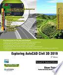 Exploring Autocad Civil 3d 2019 9th Edition