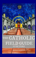 The Catholic Field Guide