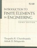 Introduction to Finite Elements in Engineering, 3rd Ed, Chandrupatla & Belegundu, 2002