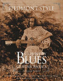 Piedmont Style Country Blues Guitar Basics