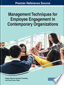 Management Techniques for Employee Engagement in Contemporary Organizations Book