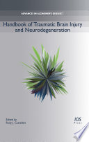 Handbook of Traumatic Brain Injury and Neurodegeneration