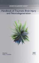 Handbook of Traumatic Brain Injury and Neurodegeneration