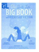 The Girls  Life Big Book of Friendship Fiction