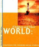 Children and Their World
