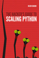 Pdf The Hacker's Guide to Scaling Python Telecharger