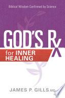 God s Rx for Inner Healing