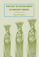 Pdf The Cult of Divine Birth in Ancient Greece Telecharger