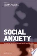 """Social Anxiety: Clinical, Developmental, and Social Perspectives"" by Stefan G. Hofmann, Patricia M. DiBartolo"