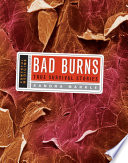 Bad Burns  : True Survival Stories