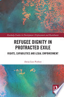 Refugee Dignity in Protracted Exile