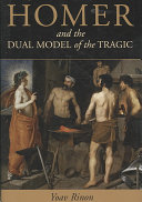 Homer and the Dual Model of the Tragic