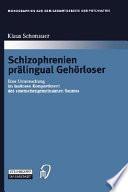 Schizophrenien prälingual Gehörloser