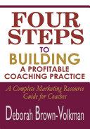 Four Steps to Building a Profitable Coaching Practice Pdf/ePub eBook