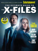 ENTERTAINMENT WEEKLY the Ultimate Guide to the X-Files