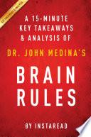 Brain Rules  by Dr  John Medina   A 15 minute Key Takeaways   Analysis