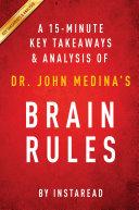 Brain Rules: by Dr. John Medina | A 15-minute Key Takeaways & Analysis ebook