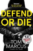 Defend or Die