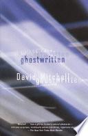 """""""Ghostwritten"""" by David Mitchell"""
