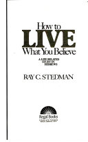 How To Live What You Believe