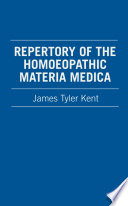 """""""Repertory of the Homoeopathic Materia Medica"""" by James Tyler Kent"""