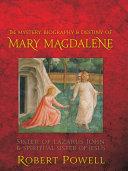 The Mystery  Biography   Destiny of Mary Magdalene