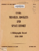 USSR  Missiles  Rockets and Space Effort