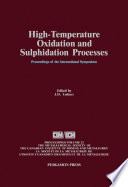 High Temperature Oxidation And Sulphidation Processes Book PDF
