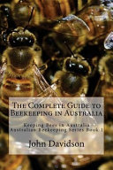 The Complete Guide to Beekeeping in Australia