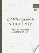 Courageous Simplicity
