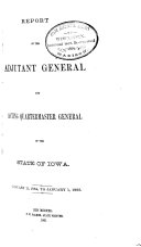 Report of the Adjutant General and Acting Quartermaster General of Iowa