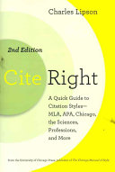 Cite Right, Second Edition: A Quick Guide to Citation Styles--MLA, ...