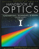 Handbook of Optics  Fundamentals  techniques  and design