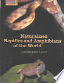 Naturalized Reptiles and Amphibians of the World