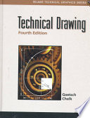 """Technical Drawing"" by David L. Goetsch, William Chalk, John A. Nelson"
