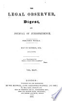 The Legal Observer  Digest  and Journal of Jurisprudence Book