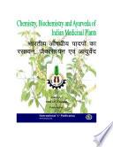 Chemistry   Biochemistry and Ayurveda of Indian Medicinal Plants
