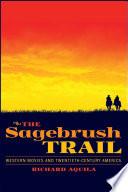 The Sagebrush Trail