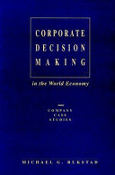 Corporate Decision Making in the World Economy
