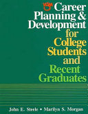 Career Planning & Development for College Students and Recent Graduates