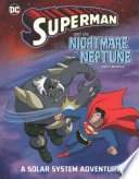 Superman and the Nightmare on Neptune