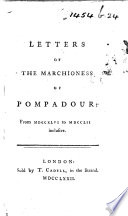 Letters of the Marchioness of Pompadour