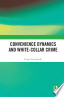 Convenience Dynamics And White Collar Crime