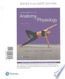 Fundamentals of Anatomy and Physiology, Books a la Carte Plus MasteringA&P with EText -- Access Card Package