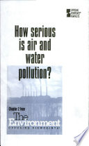 How serious is air and water pollution?